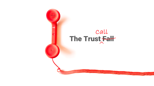 The Trust Call